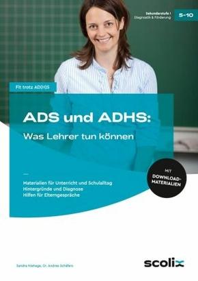ADS und ADHS: Was Lehrer tun können, m. CD-ROM