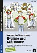 Verbraucherführerschein: Hygiene und Gesundheit