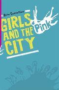 Girls and the city; Übers. v. Braun, Anne; Deutsch