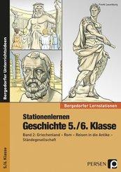 Stationenlernen Geschichte 5./6. Klasse - Bd.2