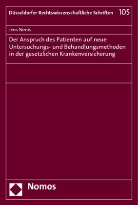 Der Anspruch des Patienten auf neue Untersuchungs- und Behandlungsmethoden in der gesetzlichen Krankenversicherung