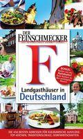 DER FEINSCHMECKER Guide Landgasthäuser in Deutschland