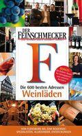 DER FEINSCHMECKER Die 600 besten Weinläden