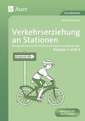 Verkehrserziehung an Stationen, Klassen 3 und 4