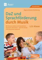 DaZ und Sprachförderung durch Musik - 1./2. Klasse, m. Audio-CD