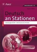 Deutsch an Stationen, Literaturgeschichte. Renaissance bis Vormärz