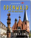 Journey through the Odenwald and along the Bergstrasse