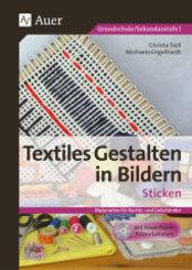 Textiles Gestalten in Bildern - Sticken, m. CD-ROM