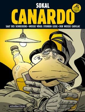 Canardo, Sammelband: Saat des Schreckens / Weiße Vögel sterben leise / Der weiße Cadillac; Bd.2