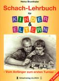 Schach-Lehrbuch für Kinder & Eltern