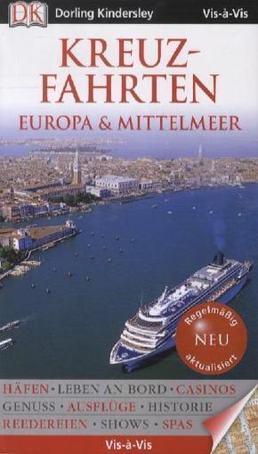 Vis-à-Vis Reiseführer Kreuzfahrten Europa & Mittelmeer