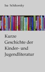 Kurze Geschichte der Kinder- und Jugendliteratur; Buch XXI/XXII