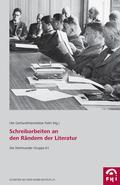 """""""Schreibarbeiten"""" an den Rändern der Literatur"""