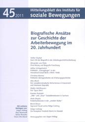 Biografische Ansätze zur Geschichte der Arbeiterbewegung im 20. Jahrhundert