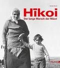 Hikoi - Der lange Marsch der Maori