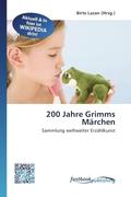200 Jahre Grimms Märchen