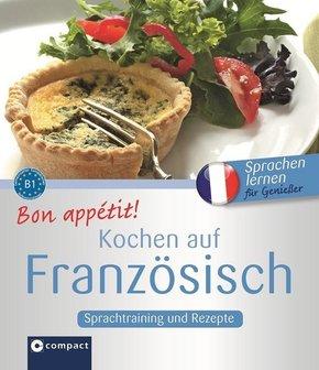 Bon appétit! Kochen auf Französisch