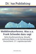 Weltklimakonferenz. Was u.a. Frank Schwabe dazu sagt