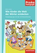 Wie die Kinder die Welt der Wörter entdecken