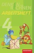 Denken und Rechnen, Ausgabe 2011: 4. Schuljahr, Arbeitsheft