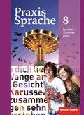 Praxis Sprache, Ausgabe 2010 für Realschulen und Gesamtschulen: Klasse 8, Schülerband