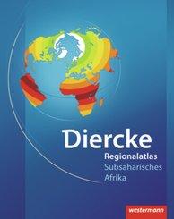 Diercke Weltatlas - aktuelle Ausgabe: Regionalatlas Subsaharisches Afrika