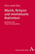 Mystik, Religion und intellektuelle Redlichkeit