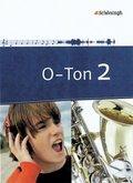 O-Ton: Schülerband; Bd.2