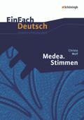 Christa Wolf: Medea. Stimmen