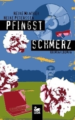 Pfingstschmerz; Kriminalroman; Deutsch