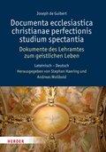 Dokumente des Lehramtes zum geistlichen Leben - Documenta ecclesiastica christianae perfectionis studium spectantia