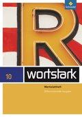 wortstark Plus, Differenzierende Ausgabe (2009): 10. Klasse, Werkstattheft mit Prüfungsvorbereitung