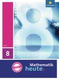 Mathematik heute, Ausgabe 2011 Hessen: 8. Klasse, Schülerband