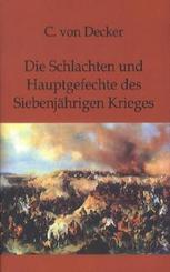 Die Schlachten und Hauptgefechte des Siebenjährigen Krieges