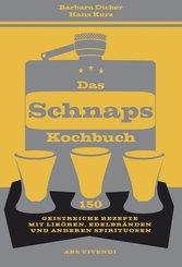Das Schnapskochbuch