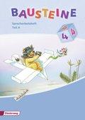 Bausteine Spracharbeitshefte, Ausgabe 2008: Spracharbeitsheft 4. Klasse, Teil A/B, 2 Bde.