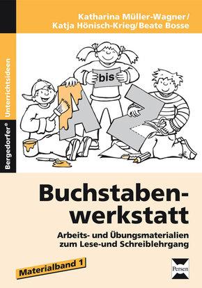 Buchstabenwerkstatt: Materialband - Tl.1