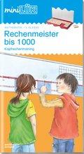 miniLÜK: Rechenmeister bis 1000: Kopfrechentraining
