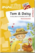 miniLÜK: Tom & Daisy: A story about a friendship with a hen