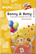 miniLÜK: Bonny & Betty: A story about a friendship with a snail