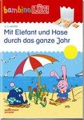 bambinoLÜK-Übungshefte: Mit Elefant und Hase durch das ganze Jahr