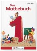 Das Mathebuch, Neubearbeitung: 1. Klasse, Schülerbuch m. CD-ROM