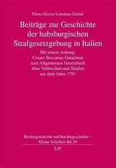 Beiträge zur Geschichte der habsburgerischen Strafgesetzgebung in Italien