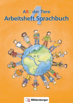 ABC der Tiere: 4. Schuljahr, Arbeitsheft Sprachbuch
