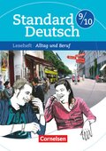 Standard Deutsch: 9./10. Schuljahr, Leseheft Alltag und Beruf