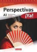 Perspectivas ¡Ya!: Sprachtraining Spanisch; Niveau.A1