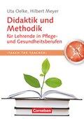 Didaktik und Methodik für Lehrende in Pflege- und Gesundheitsberufen