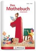 Das Mathebuch, Neubearbeitung: 1. Klasse, Arbeitsheft
