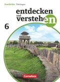 Entdecken und Verstehen, Geschichte Thüringen, Neubearbeitung: 6. Schuljahr, Schülerbuch