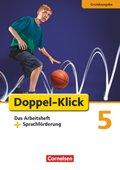 Doppel-Klick, Grundausgabe: 5. Schuljahr, Das Arbeitsheft + Sprachförderung